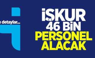 İŞKUR 46 Bin Personel Alacak