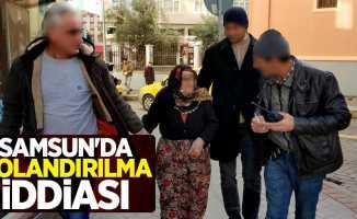 Samsun'da dolandırma iddiası