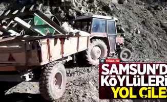 Samsun'da köylülerin yol çilesi