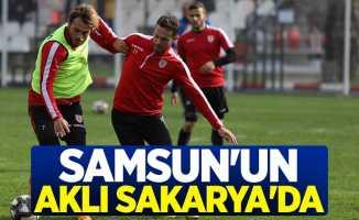 Samsunspor'un aklı Sakarya'da