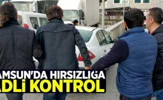 Samsun'da hırsızlığa adli kontrol