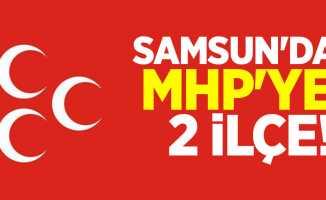 Samsun'da MHP'ye 2 ilçe!