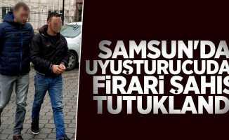 Samsun'da uyuşturucudan firari şahıs tutuklandı