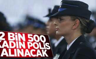 2 bin 500 kadın polis alımı yapılacak