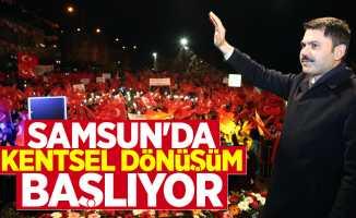 Bakan Kurum: Samsun'da kentsel dönüşüm başlıyor