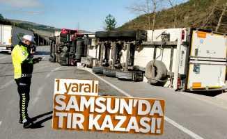 Samsun'da tır kazası! 1 yaralı
