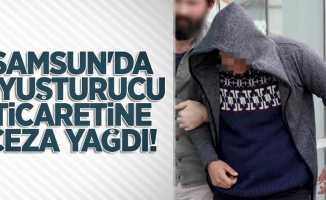 Samsun'da uyuşturucu ticaretine ceza yağdı!