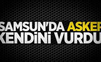 Samsun'da asker kendini vurdu!