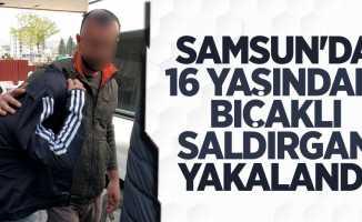 Samsun'da bıçaklı saldırıya gözaltı