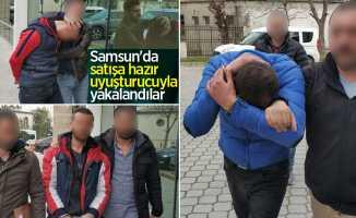 Samsun'da satışa hazır uyuşturucuyla yakalandılar