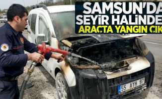 Samsun'da seyir halindeki araçta yangın çıktı