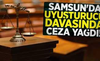 Samsun'da uyuşturucu davasında ceza yağdı!