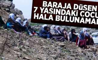 Baraja Düşen 7 Yaşındaki Çocuk Hala Bulunamadı