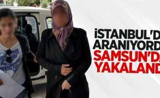 İstanbul'da aranıyordu Samsun'da yakalandı
