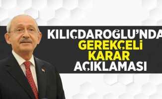Kılıçdaroğlu'ndan Gerekçeli Karar Açıklaması