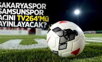 Sakaryaspor – Samsunspor Maçını TV264'mü yayınlayacak ?