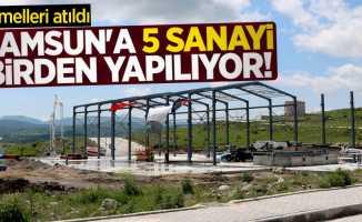 Samsun'a 5 sanayi birden yapılıyor