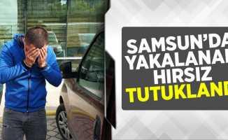 Samsun'da Yakalanan Hırsız Tutuklandı