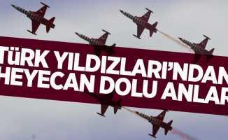 Türk Yıldızları'ndan heyecan dolu anlar