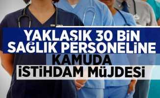 Yaklaşık 30 bin Sağlık Personeline Kamuda İstihdam