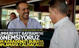 Başkan Deveci, Haluk Levent'ten 29 Ekim sözü aldı
