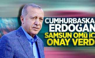 Cumhurbaşkanı Erdoğan Samsun OMÜ için onay verdi