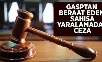 Gasptan beraat eden şahısa yaralamadan ceza