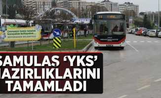 SAMULAŞ 'YKS' Hazırlıklarını Tamamladı