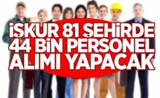 İŞKUR, 44 bin personel alımı yapacağını bildirdi