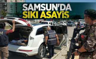 Samsun'da sıkı asayiş