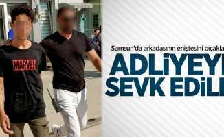 Samsun'da arkadaşının eniştesini yaralayan kız adliyeye sevk edildi