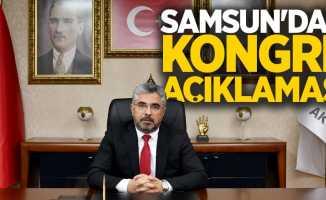 Samsun'dan kongre açıklaması
