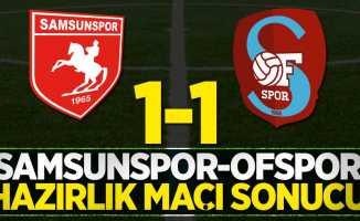 Samsunspor-Ofspor hazırlık maçı sonucu: 1-1
