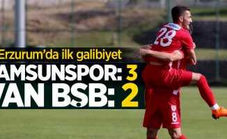 Samsunspor-Van BŞB maç sonucu! Erzurum'da ilk galibiyet 3-2