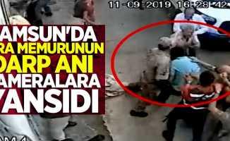 Samsun'da icra memurunun darp anı kameralara yansıdı