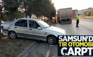Samsun'da tır otomobile çarptı