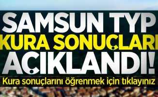 Samsun TYP Kura Sonuçları Açıklandı!