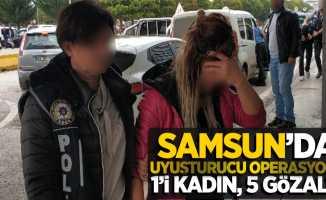 Samsun'da uyuşturucu operasyonu; 1'i kadın, 5 gözaltı!