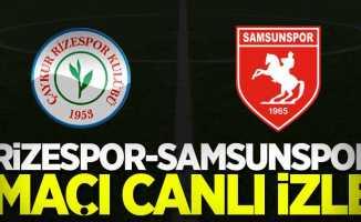 Rizespor-Samsunspor maçı canlı izle
