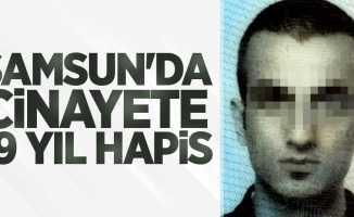 Samsun'da cinayete 19 yıl hapis