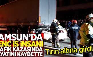 Samsun'da genç iş insanı trafik kazasında hayatını kaybetti!