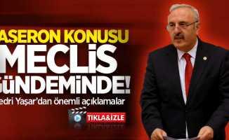 """""""Taşeron"""" konusu meclis gündeminde! Bedri Yaşar'dan önemli açıklamalar"""