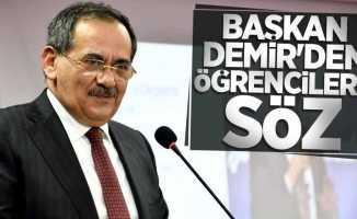 Başkan Demir'den öğrencilere söz