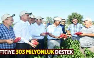 Çiftçiye 303 milyonluk destek