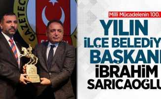Milli Mücadelenin 100. Yılı Ödülleri: İbrahim Sarıcaoğlu (Yılın İlçe Belediye Başkanı)
