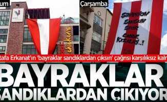 Mustafa Erkanat'ın 'bayraklar sandıklardan çıksın' çağrısı karşılıksız kalmadı