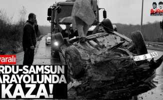 Ordu-Samsun karayolunda kaza: 3 yaralı