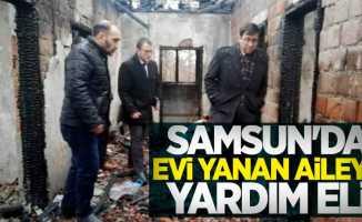 Samsun'da evi yanan aileye yardım eli