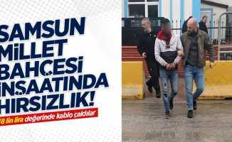 Samsun Millet Bahçesi inşaatında hırsızlık!
