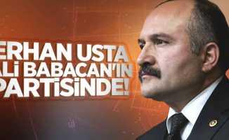 Erhan Usta, Ali Babacan'ın partisinde!